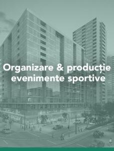 Organizare & productie evenimente sportive